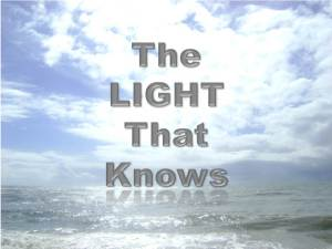 The Light That Knows