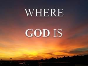 Where God Is
