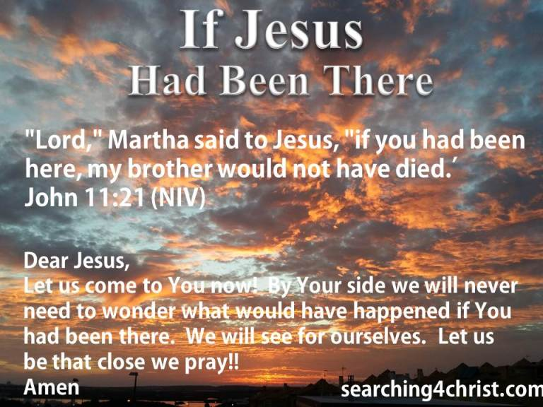 If Jesus Had Been There