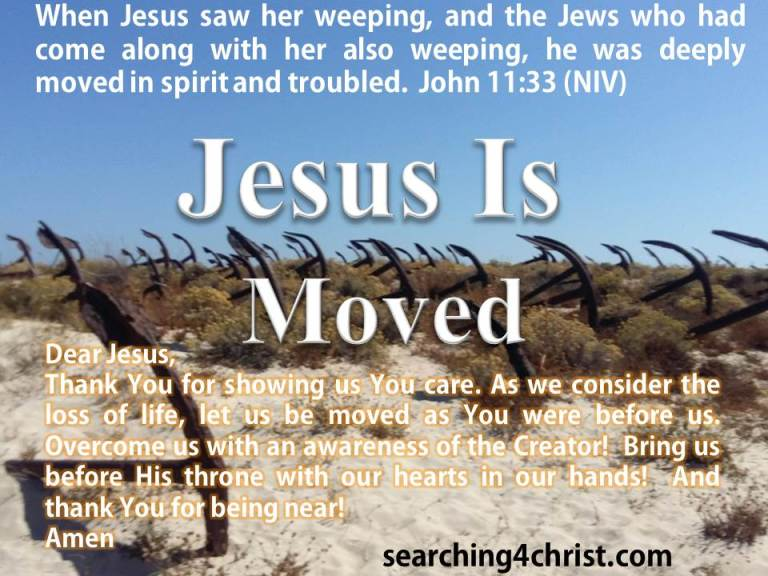 Jesus Is Moved