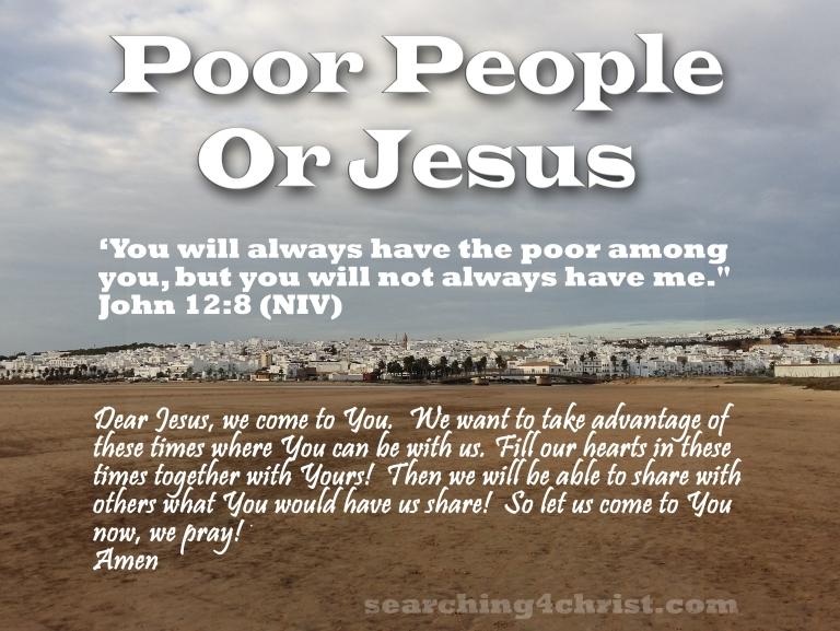 Poor People Or Jesus
