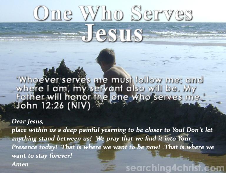 One Who Serves Jesus