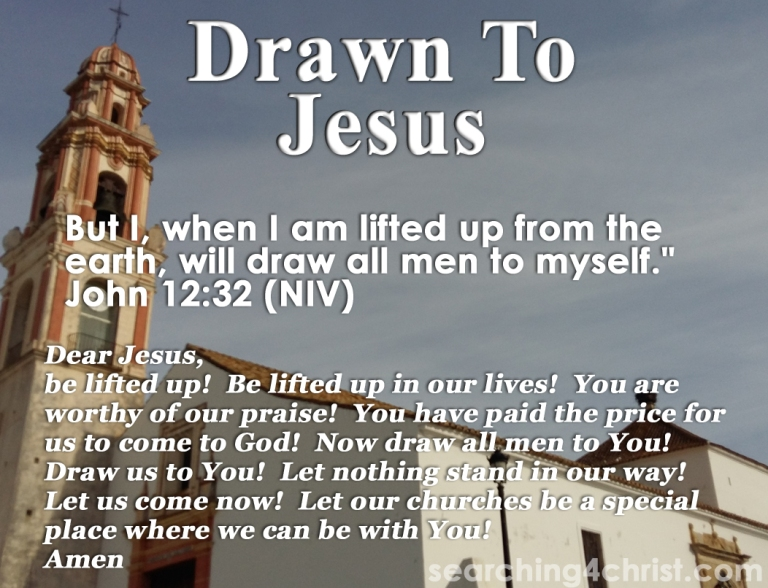 Drawn To Jesus