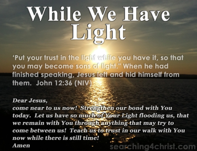 While We Have Light