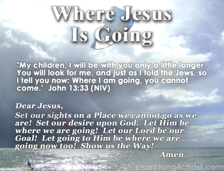 Where Jesus Is Going
