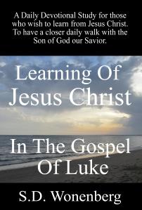 Learning Of Jesus Christ In The Gospel of Luke