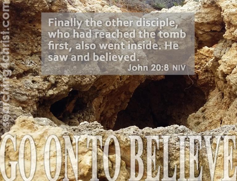Go On To Believe