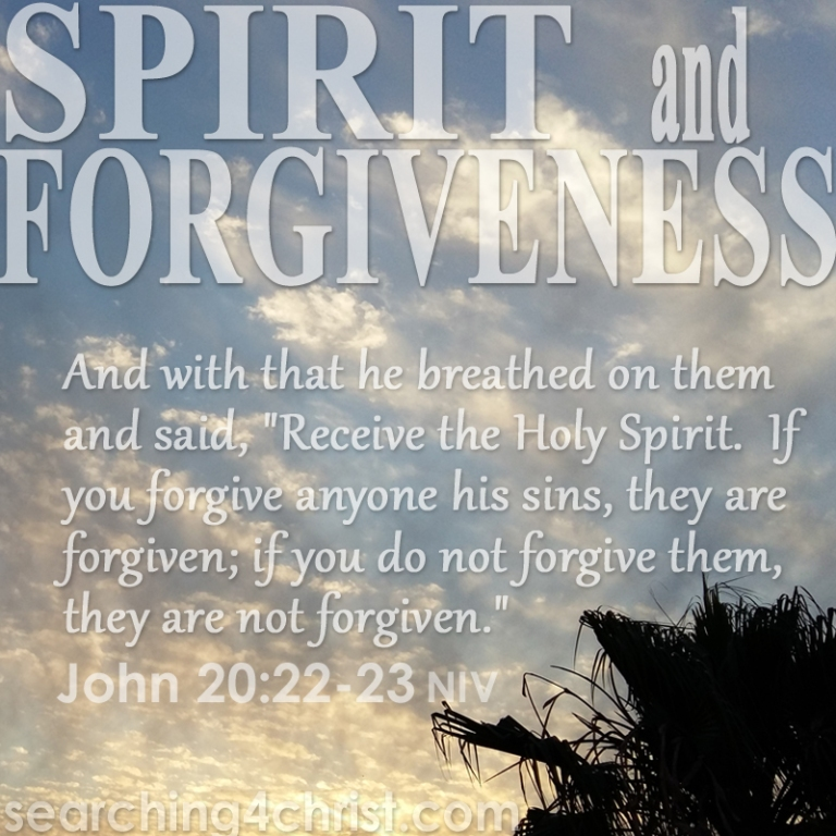 Spirit and Forgiveness