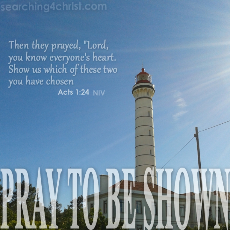 Pray To Be Shown