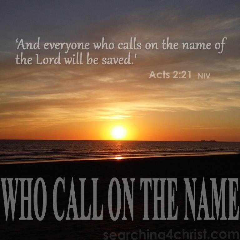 Who Call On The Name