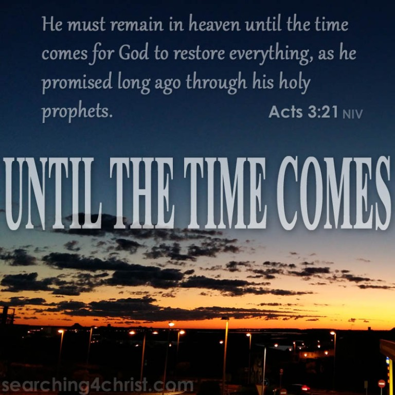 Until The Time Comes