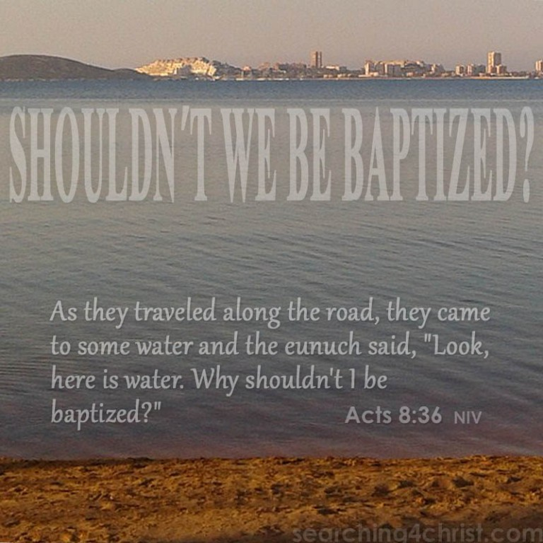 shouldnt-we-be-baptized