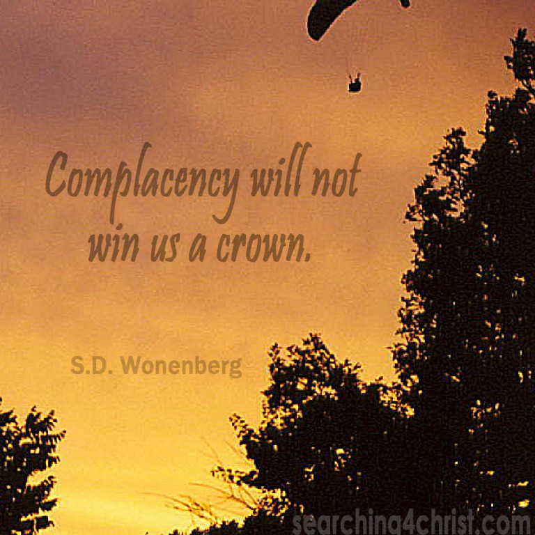 Complacency will not win