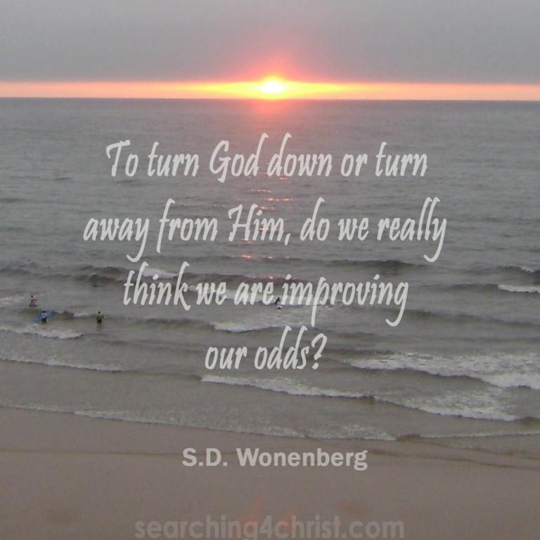 To Turn God Down