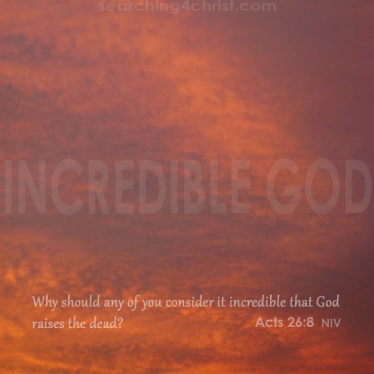 Incredible God