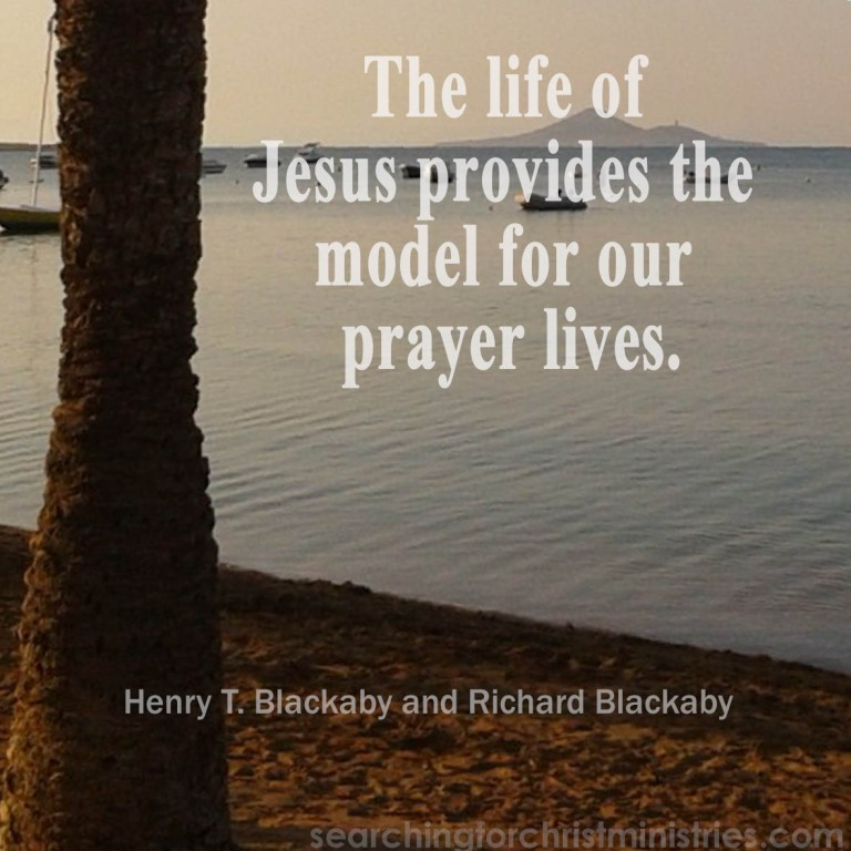 Jesus´ Life A Model For Prayer