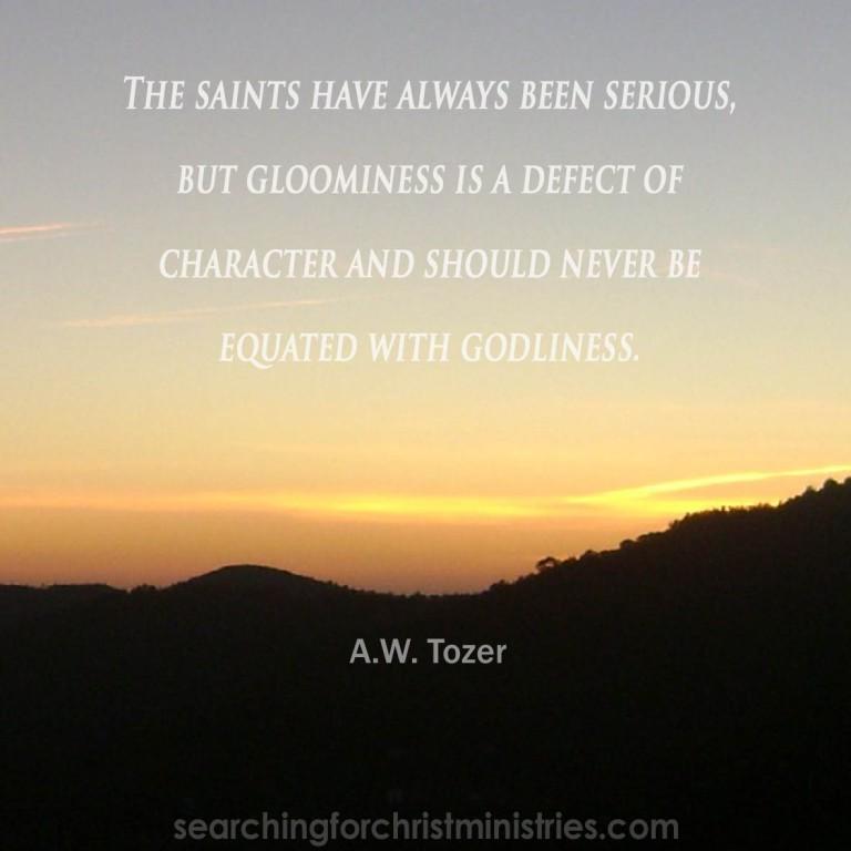 Saints Are Not Gloomy