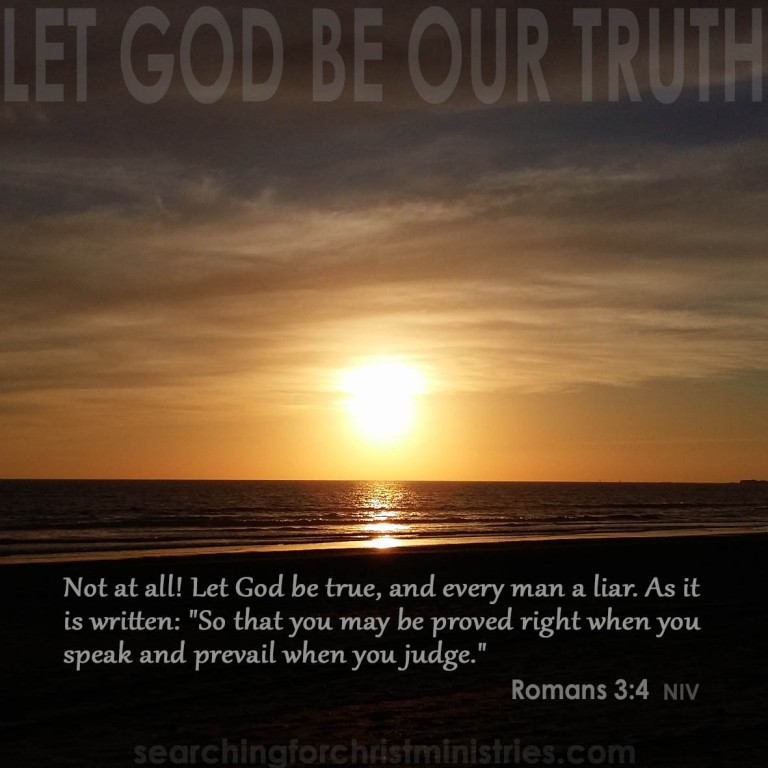 Let God Be Our Truth