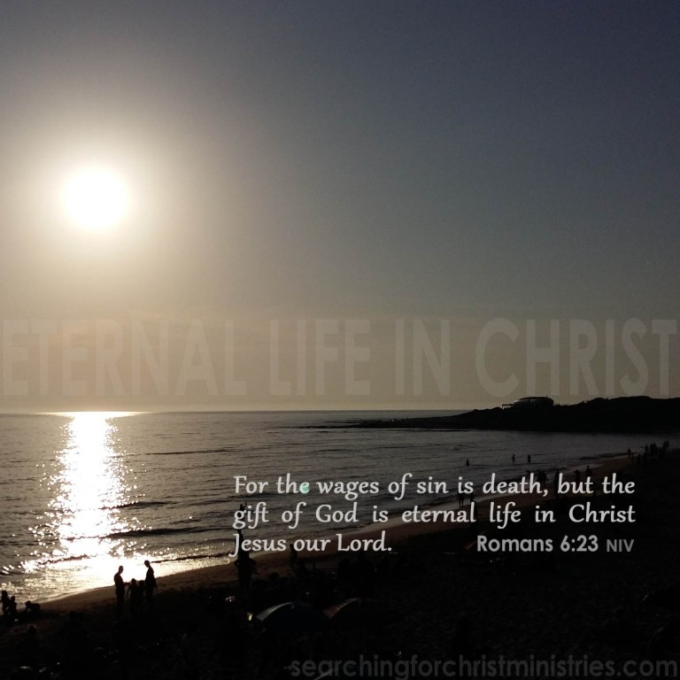 Eternal Life IN Christ