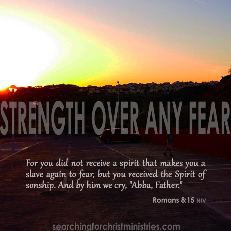 Strength Over Any Fear