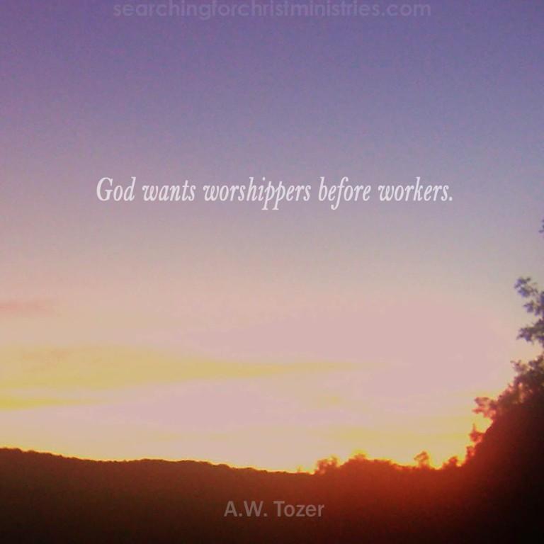 God Wants Worshippers
