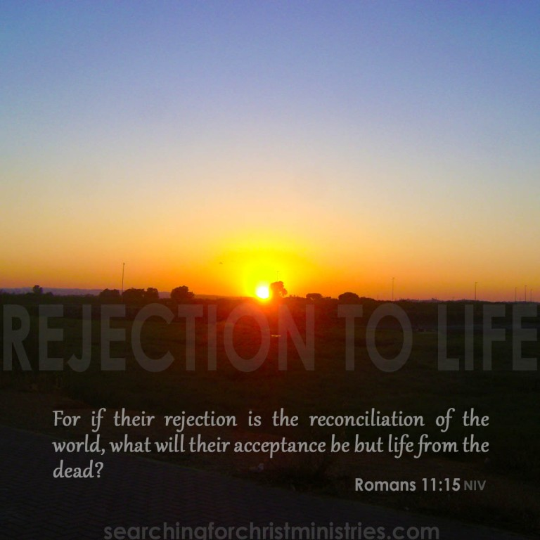 Rejection To Life