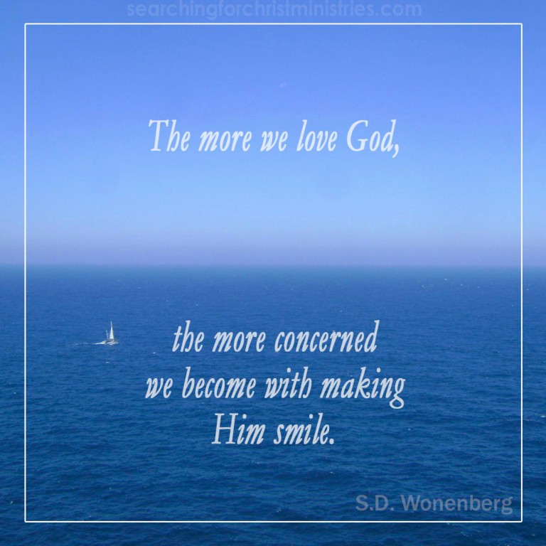 The More We Love God