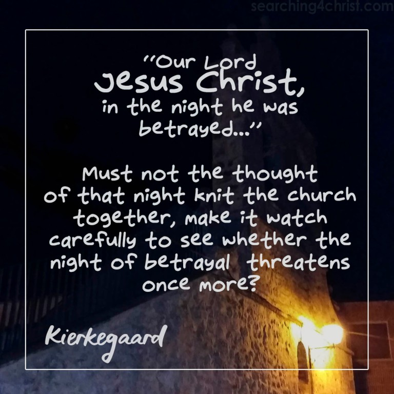 The Night Christ Was Betrayed