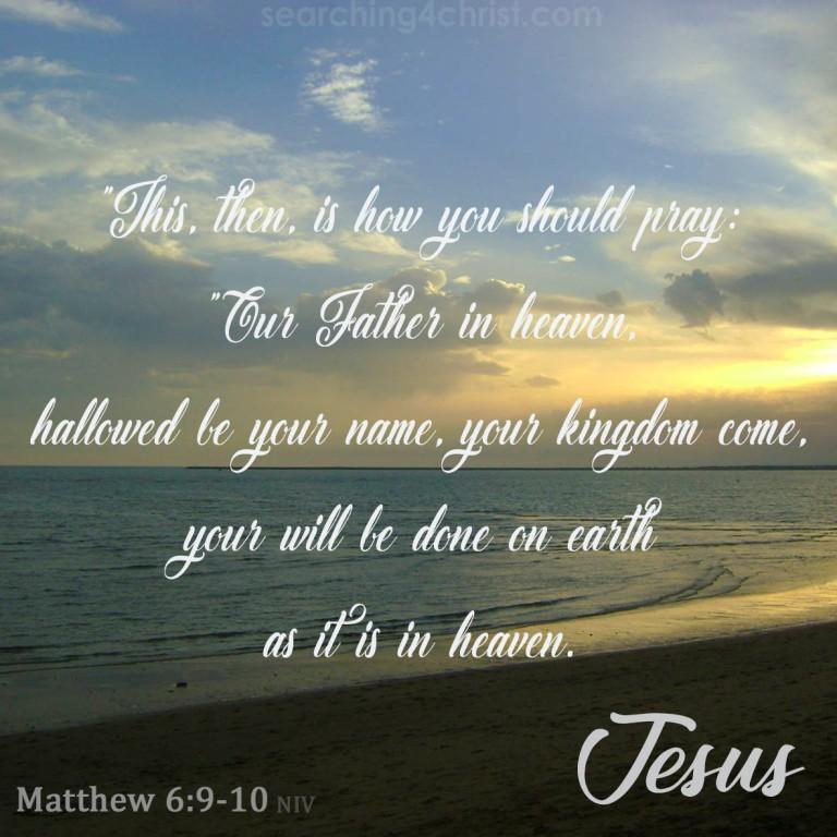 Matthew 6:9-10