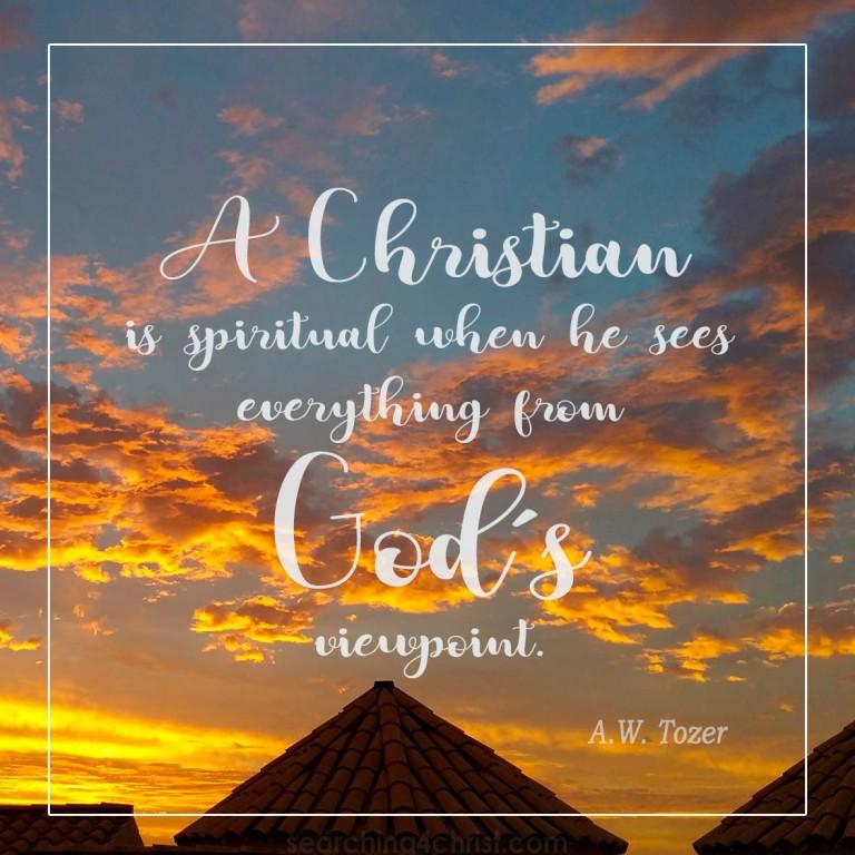Christian is Spiritual When...