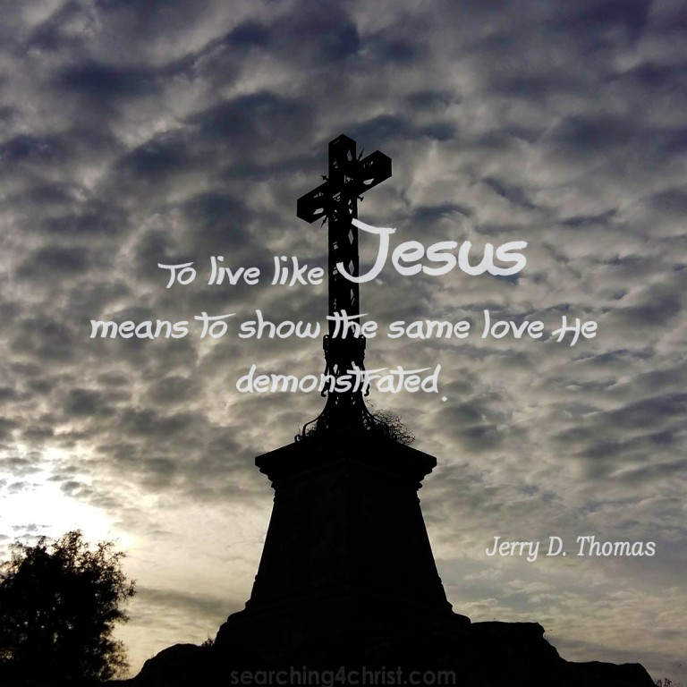 To Live Like Jesus