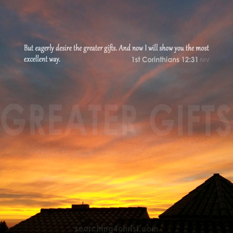 Greater Gifts