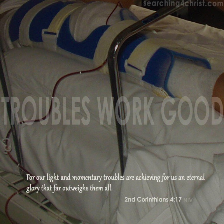Troubles Work Good