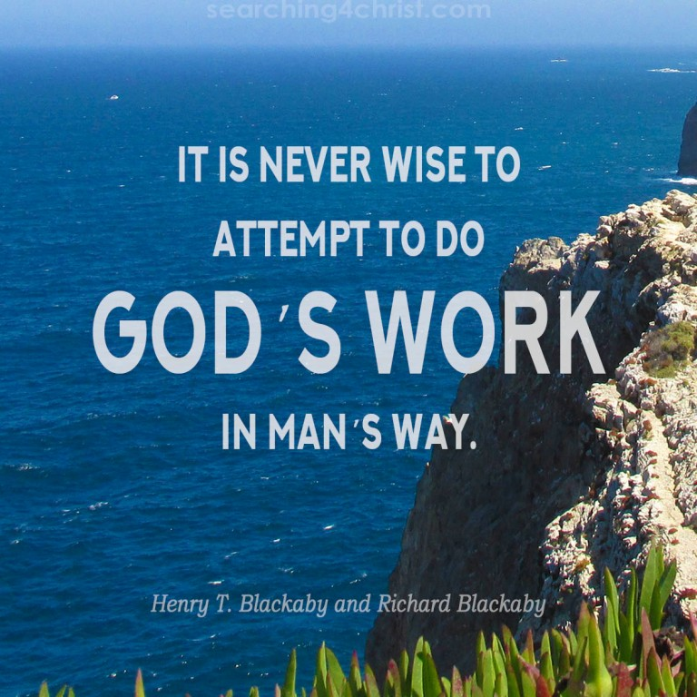 God´s Work Man´s Way