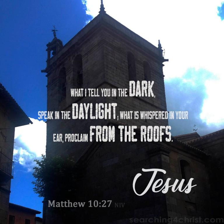 Matthew 10:27