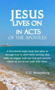 Jesus Lives On In Acts Of The Apostles Front Cover image