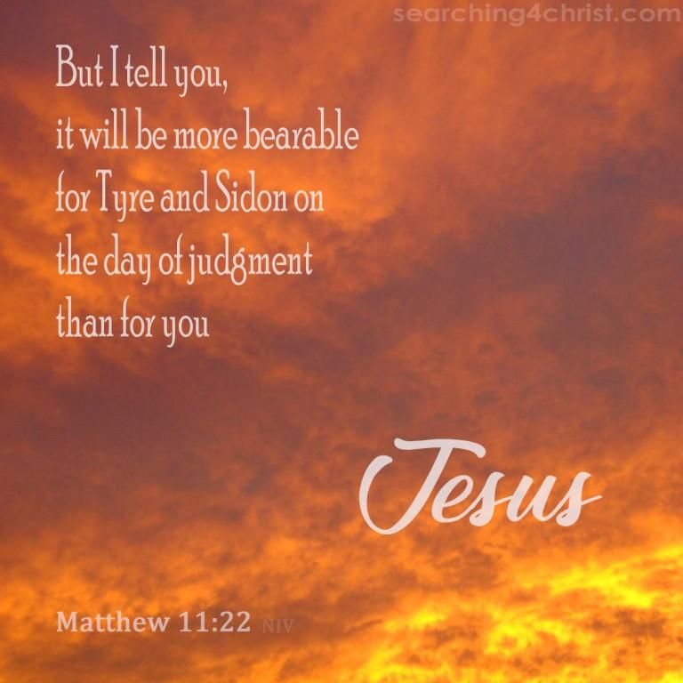 Matthew 11:22