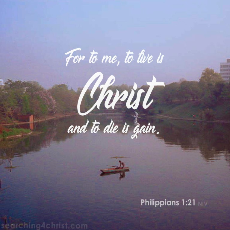 Philippians 1:21 Christ to Live