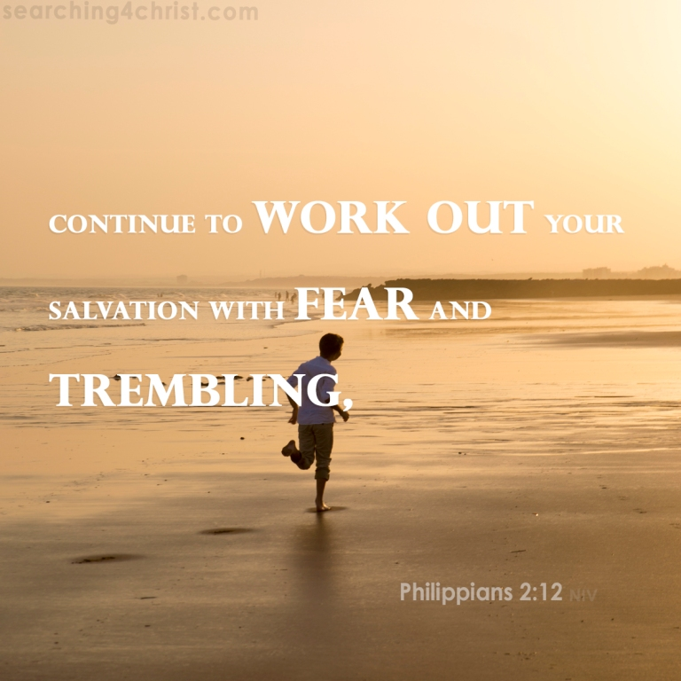 Philippians 2-12 - Work Out Salvation