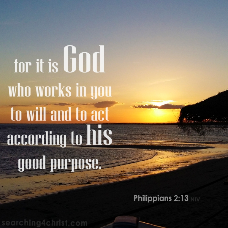 Philippians 2-13 - It is God