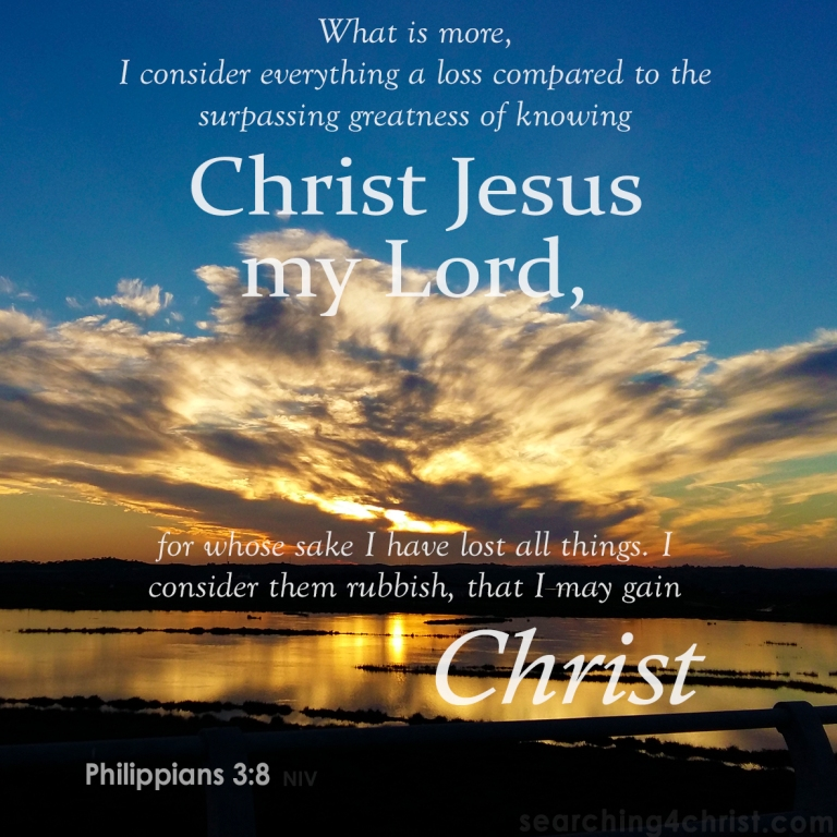 Philippians 3-8 - Compared to Christ