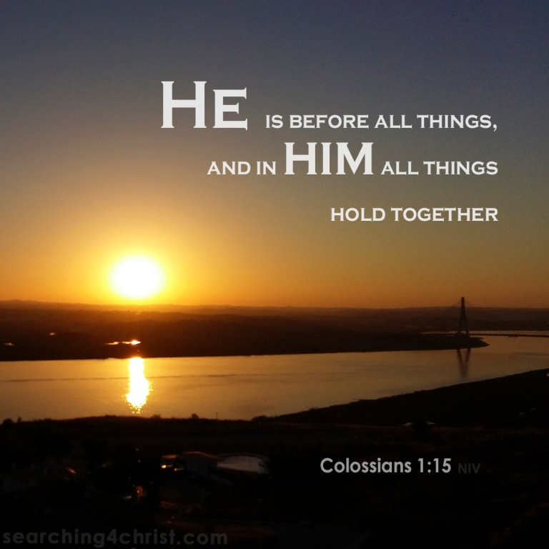 Colossians 1:17 Hold Together