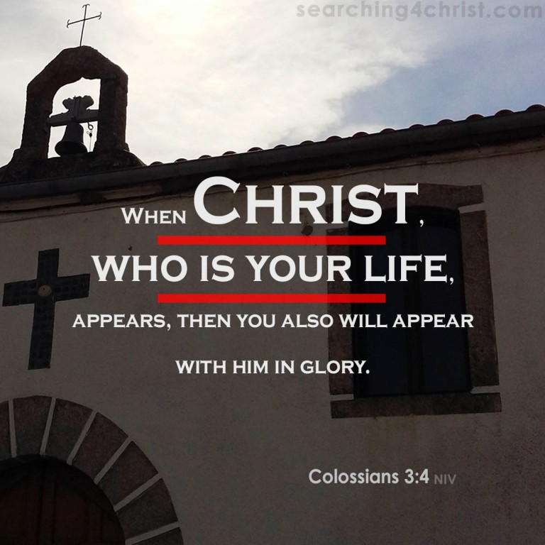 Colossians 3-4 Who Is Life