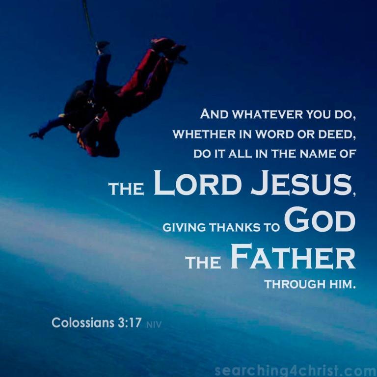 Colossians 3:17 Whatever You Do