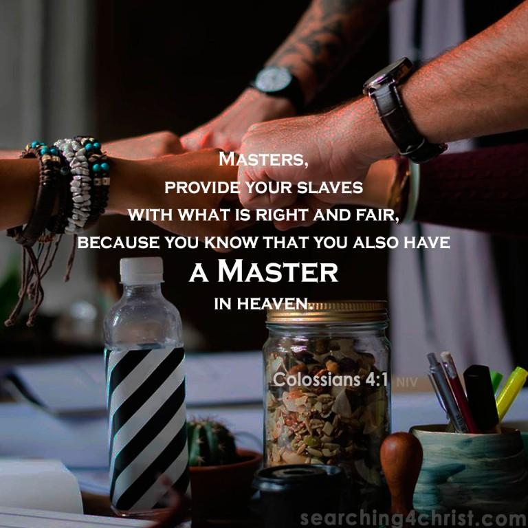 Colossians 4:1 Masters