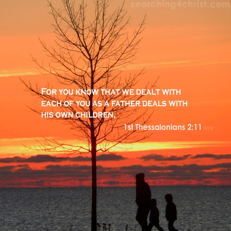 1st Thessalonians 2:11 Dealing With Children