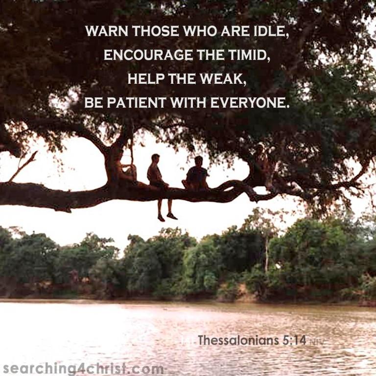 1347 1st Thessalonians 5:14 Be Patient