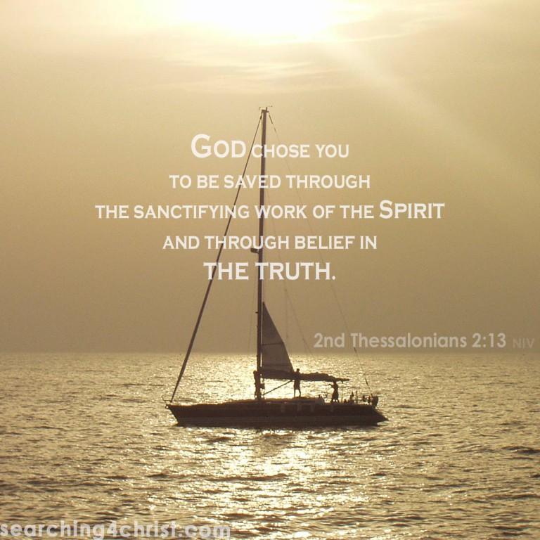 2nd Thessalonians 2:13 God Chose You