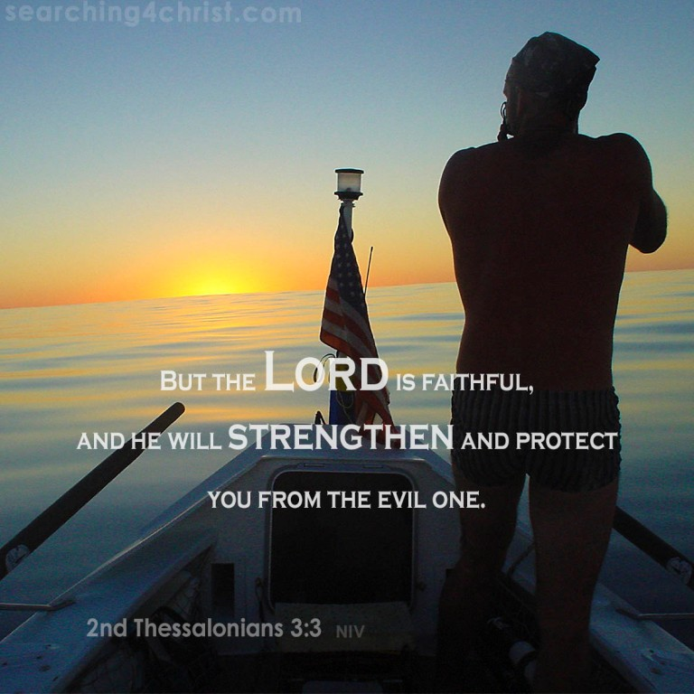 2nd Thessalonians 3:3 The Lord Will Strengthen