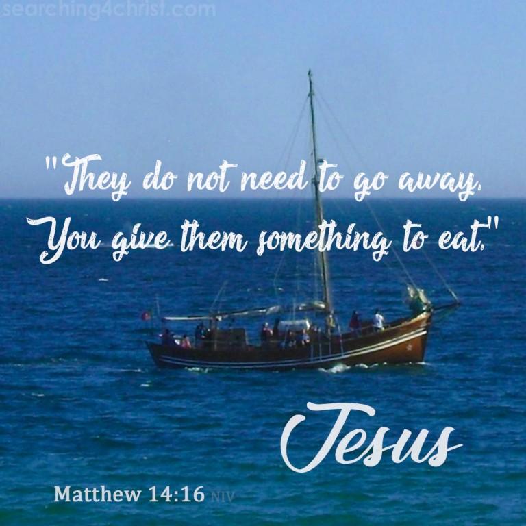 Matthew 14:16